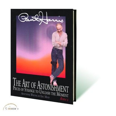 Art of Astonishment book by Paul Harris Vol.3