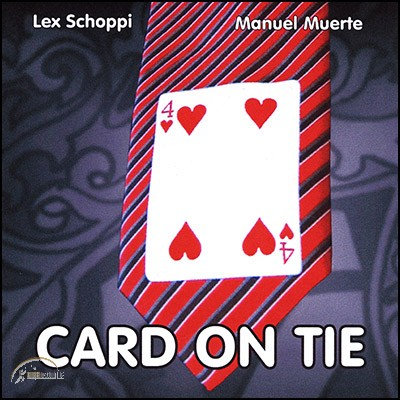 Card On Tie by Manuel Muerte and Lex Schoppi