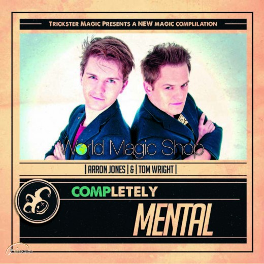 Completely Mental by Tom Wright & Arron Jones