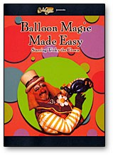Balloon Magic Made Easy by Royal Magic