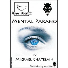 Mental Parano by Mickael Chatelain