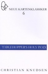 Christian Knudsens Tablehoppers Holy P.O.D. aus der Reihe: