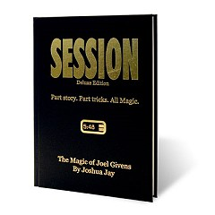 Session (Deluxe Edition) by Joel Givens and Joshua Jay