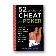 52 Ways to Cheat at Poker by Allan Kronzek - Book