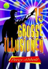 15 Große Illusionen von Percy Abbott