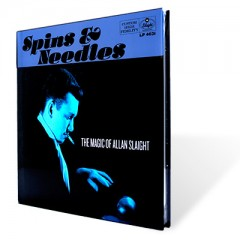 Spins & Needles – the Magic of Allan Slaight