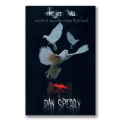Deja Vu by Dan Sperry