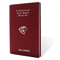 Professional Card Magic Miracles by Paul Gordon
