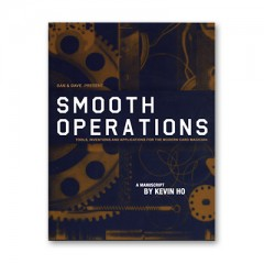 Smooth Operations by Kevin Ho & Dan and Dave Buck