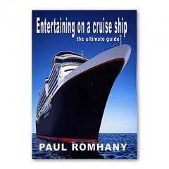 Entertaining on Cruise Ships by Paul Romhany