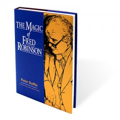 Magic of Fred Robinson by Peter Duffie