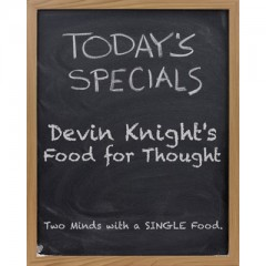 Food for Thought by Devin Knight