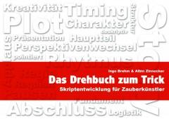 Das Drehbuch zum Trick von Ingo Brehm und Albin Zinnecker