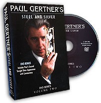 DVD Steel & Silver by Paul Gertner Vol.2