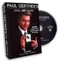 DVD Steel & Silver by Paul Gertner Vol.3