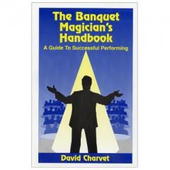 Banquet Magicians Handbook by David Charvet