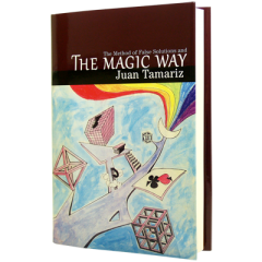 The Magic Way by Juan Tamariz and Hermetic Press