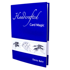 Handcrafted Card Magic Vol. 1 by Denis Behr