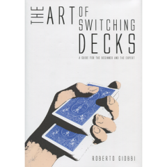 The Art of Switching Decks by Roberto Giobbi