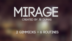 Mirage (Gimmicks and Online Instructions) by JB Dumas and David