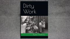 Dirty Work by Ryan Matney
